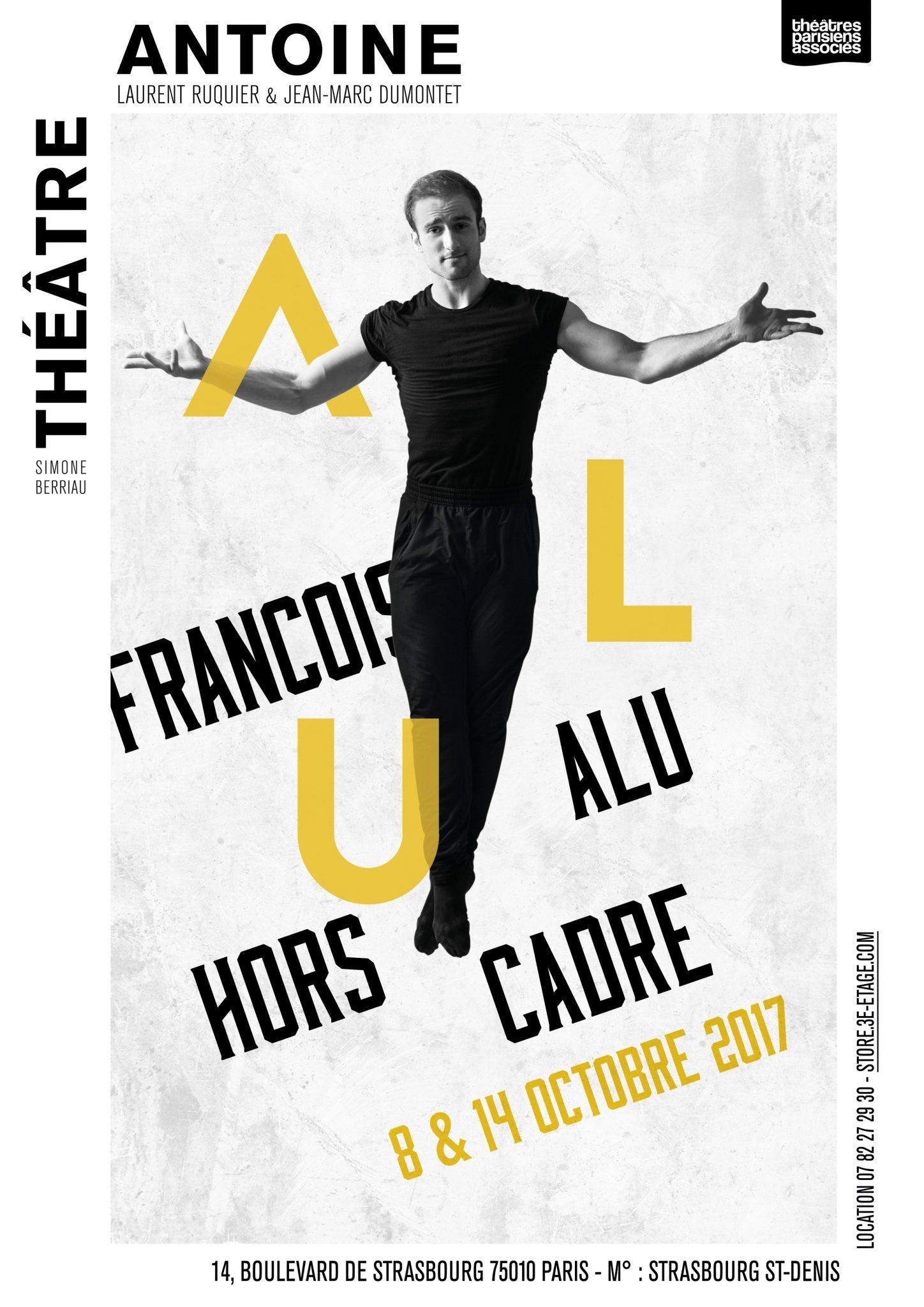 François Alu Hors cadre affiche spectacle