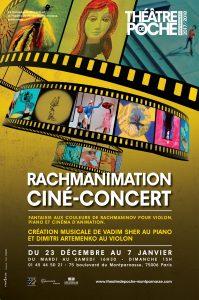 Ciné-concert Rachmanimation au Théâtre de Poche-Montparnasse affiche