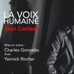 """[CRITIQUE] """"La voix humaine"""" par Charles Gonzalès : Une ode à Jean Cocteau"""