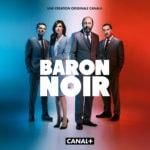 """[Critique] """"Baron noir"""" saison 2 : Le retour de la série politique à la française"""
