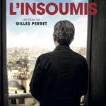 """[Critique] """"L'Insoumis"""" (2017) : Revivre la défaite, revivre l'espoir"""