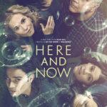 """[Critique] """"Here and Now"""" saison 1 : Cultiver le temps présent"""