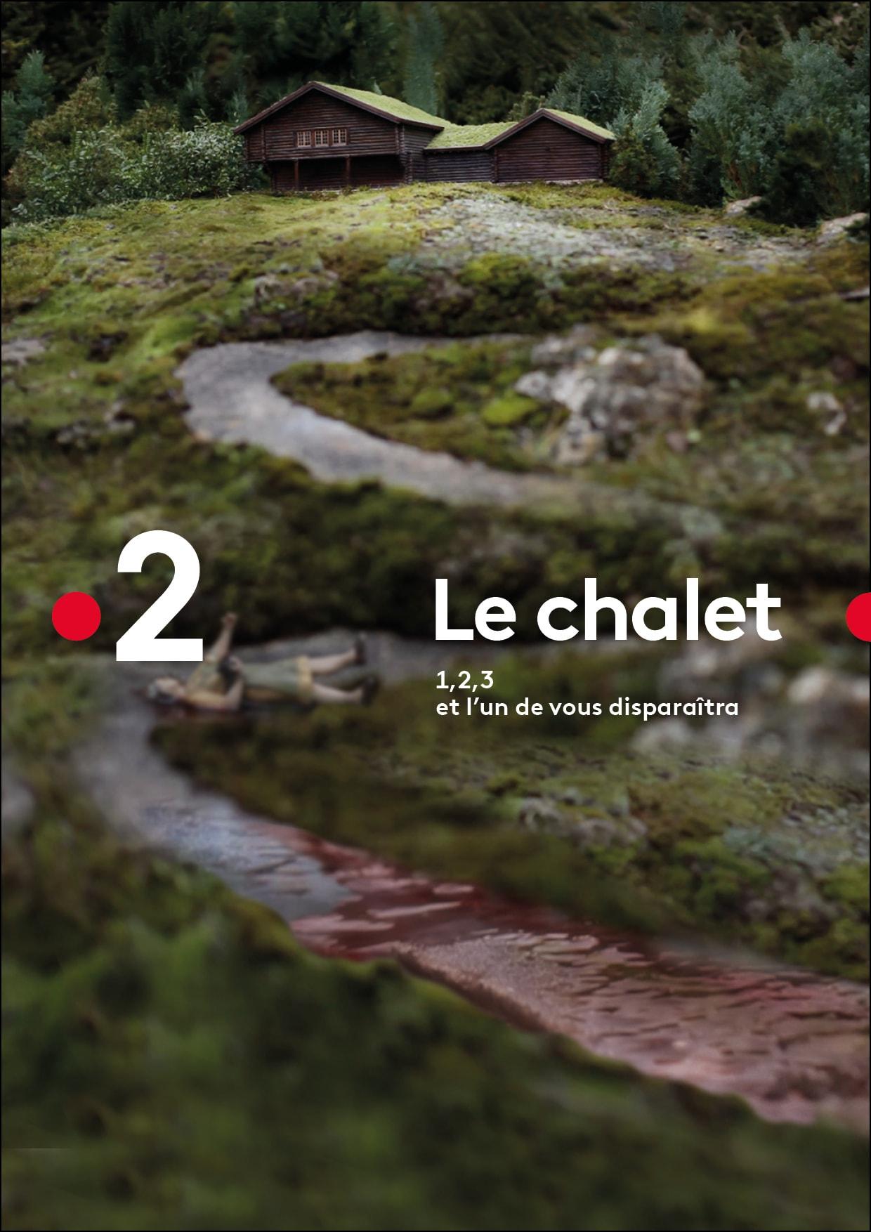 LE CHALET de Camille Bordes-Resnais et Alexis Lecaye image avec logo France 2