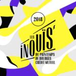 Les Inouïs 2018 du Printemps de Bourges : La sélection complète