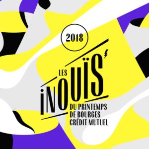 Les Inouïs 2018 du Printemps de Bourges affiche