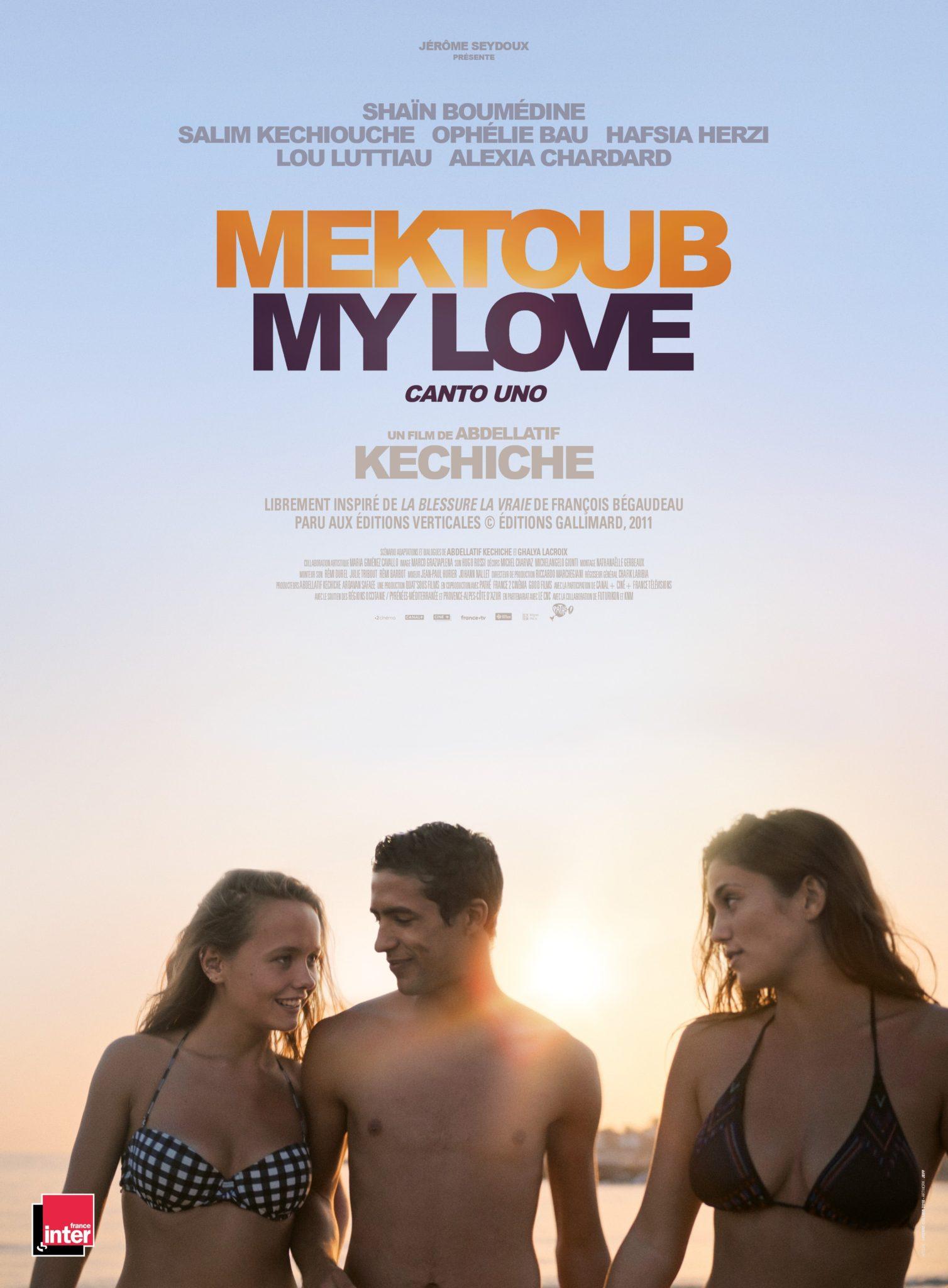 Mektoub My Love : Canto Uno d'Abdellatif Kechiche affiche