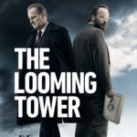 "[Review] ""The Looming Tower"" season 1: FBI Vs CIA Vs Al-Qaïda"