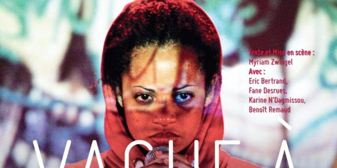 Vague à larmes de Myriam Zwingelet par Myriam Zwingel au Théâtre Douze affiche