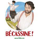 Bécassine ! de Bruno Podalydès affiche personnage de Bruno Podalydès
