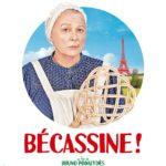 Bécassine ! de Bruno Podalydès affiche personnage de Josiane Balasko