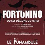 [Critique] «Fortunino ou les démons de Verdi» de Sabine Roy : Une pièce haute en couleurs