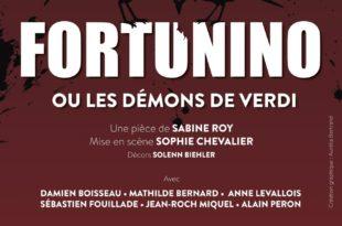 FORTUNINO ou les démons de Verdi par Sophie Chevalier image affiche Théâtre Le Funambule Montmartre