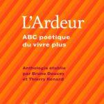 [Critique] «L'Ardeur – ABC poétique du vivre plus» : Graines de vers sèment grande poésie