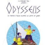 [Critique] «Odysseus» de la Compagnie Maya : Dès que le vent soufflera…