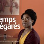 ♥ [Critique & Interviews] «Le temps des égarés» (2017) de Virginie Sauveur