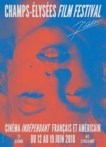 L'affiche du Champs-Elysées Film Festival 2018