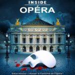 Inside Opera : Libérez Le Fantôme de l'Opéra