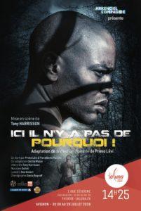 affiche Ici il n'y a pas de pourquoi ! d'Arkenciel Compagnie Théâtre La Luna Avignon Off 2018