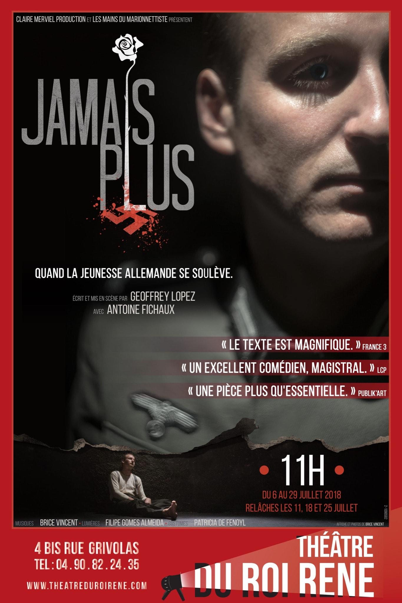 JAMAIS PLUS par Geoffrey LOPEZ affiche Avignon Le Off 2018
