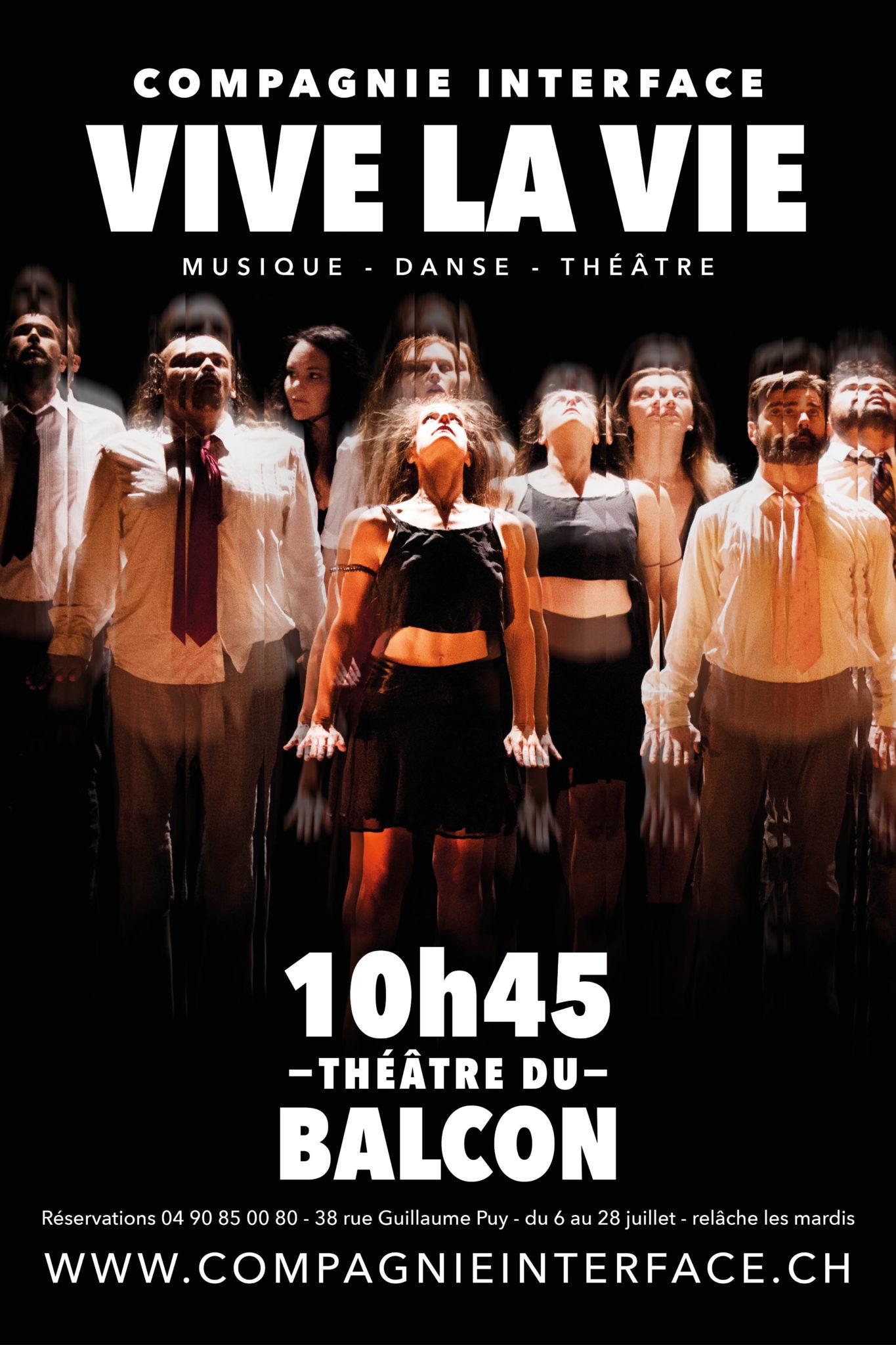 Vive la Vie de la Compagnie Interface affiche Avignon Le Off 2018