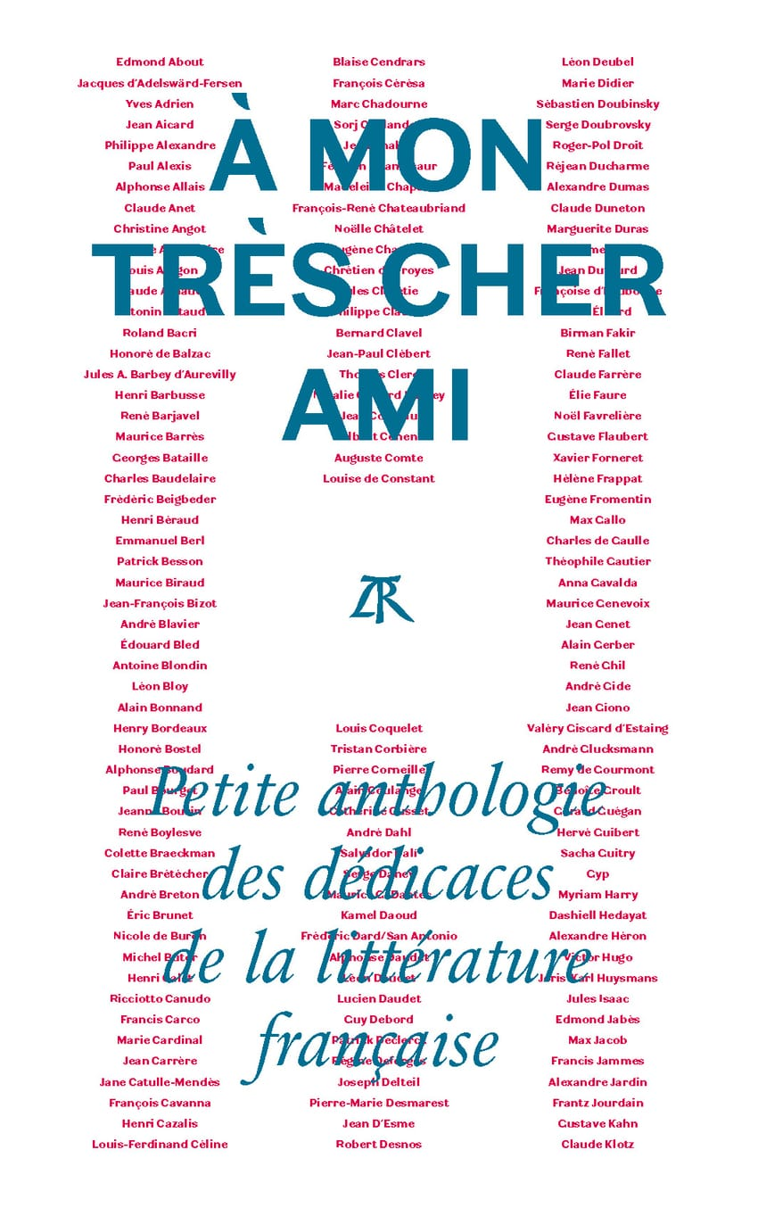 Jean-Christophe Napias image couverture livre À mon très cher ami. Petite anthologie des dédicaces de la littérature française