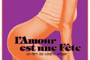 L'Amour est une fête affiche critique film avis
