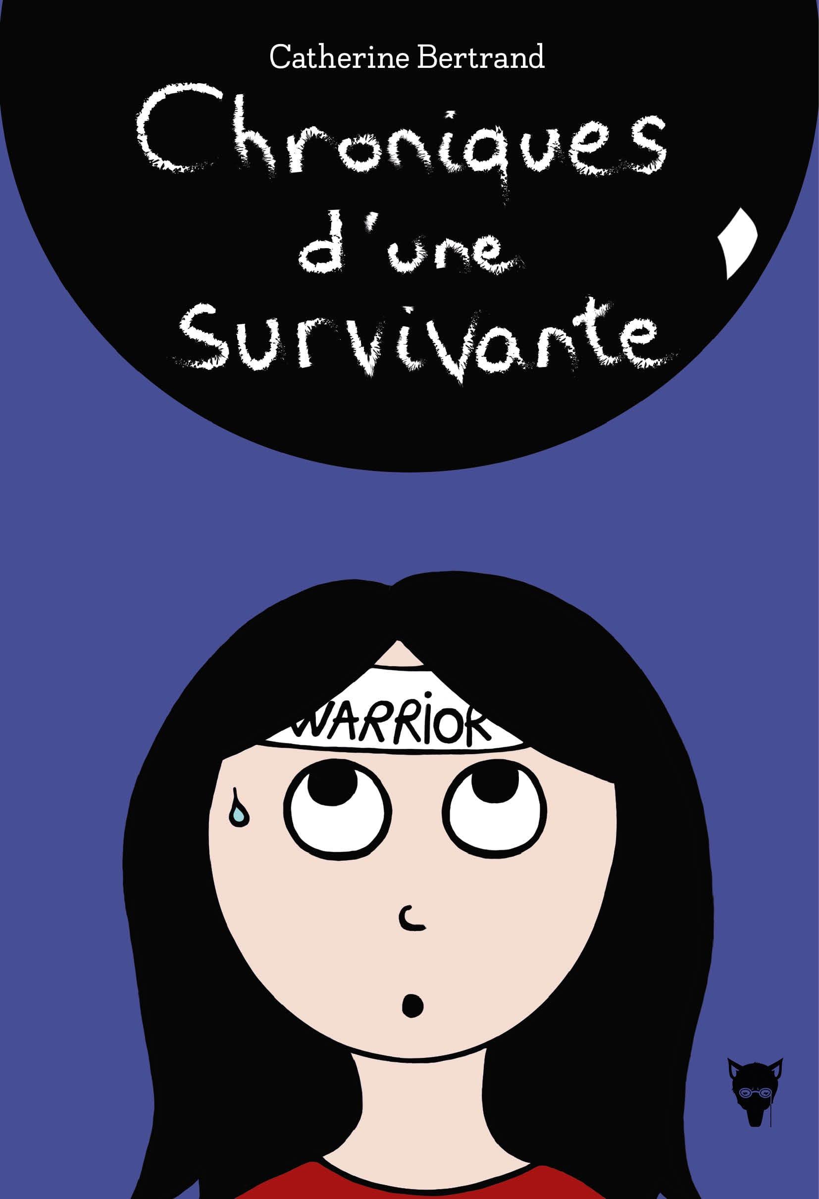 Chroniques d'une survivante de Catherine Bertrand couverture livre