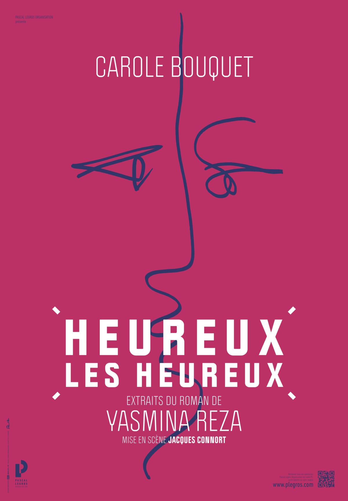 Heureux les Heureux de Jacques Connort avec Carole Bouquet affiche théâtre