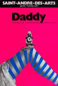 Niki de Saint Phalle exposition Ici tout est possible image Bam Mons affiche 'Daddy' Saint-André-des-Arts, 1973
