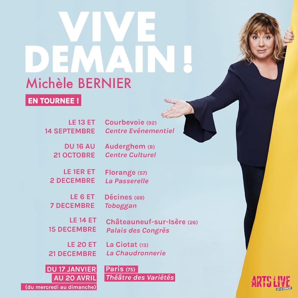 VIVE DEMAIN ! Michèle BERNIER image image Dates de tournée one woman show