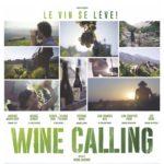 [Critique] «Wine Calling – Le vin se lève» (2018) : A voir sans modération