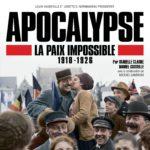 [Critique] «Apocalypse, La Paix Impossible (1918-1926)» d'Isabelle Clarke et Daniel Costelle