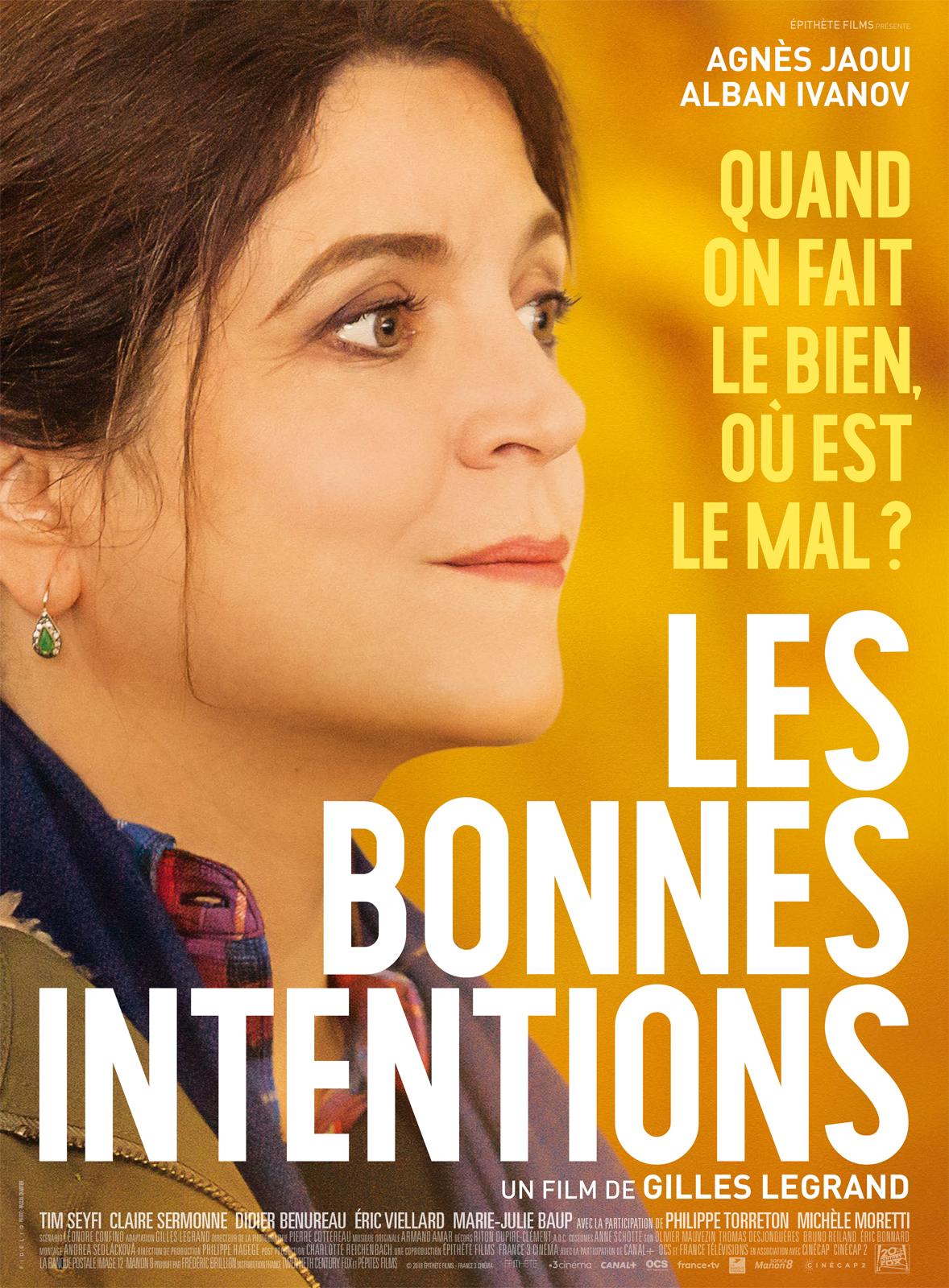 Les Bonnes Intentions critique film avis Gilles Legrand Affiche