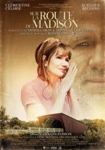 Sur la route de Madison par Anne Bouvier et Dominique Guillou image affiche film cinéma