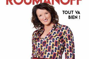 Tout va bien ! d'Anne Roumanoff affiche one-woman-show