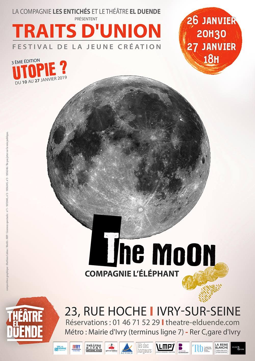 Traits d'union 2019 affiche The Moon de la Compagnie l'éléphant pièce de théâtre
