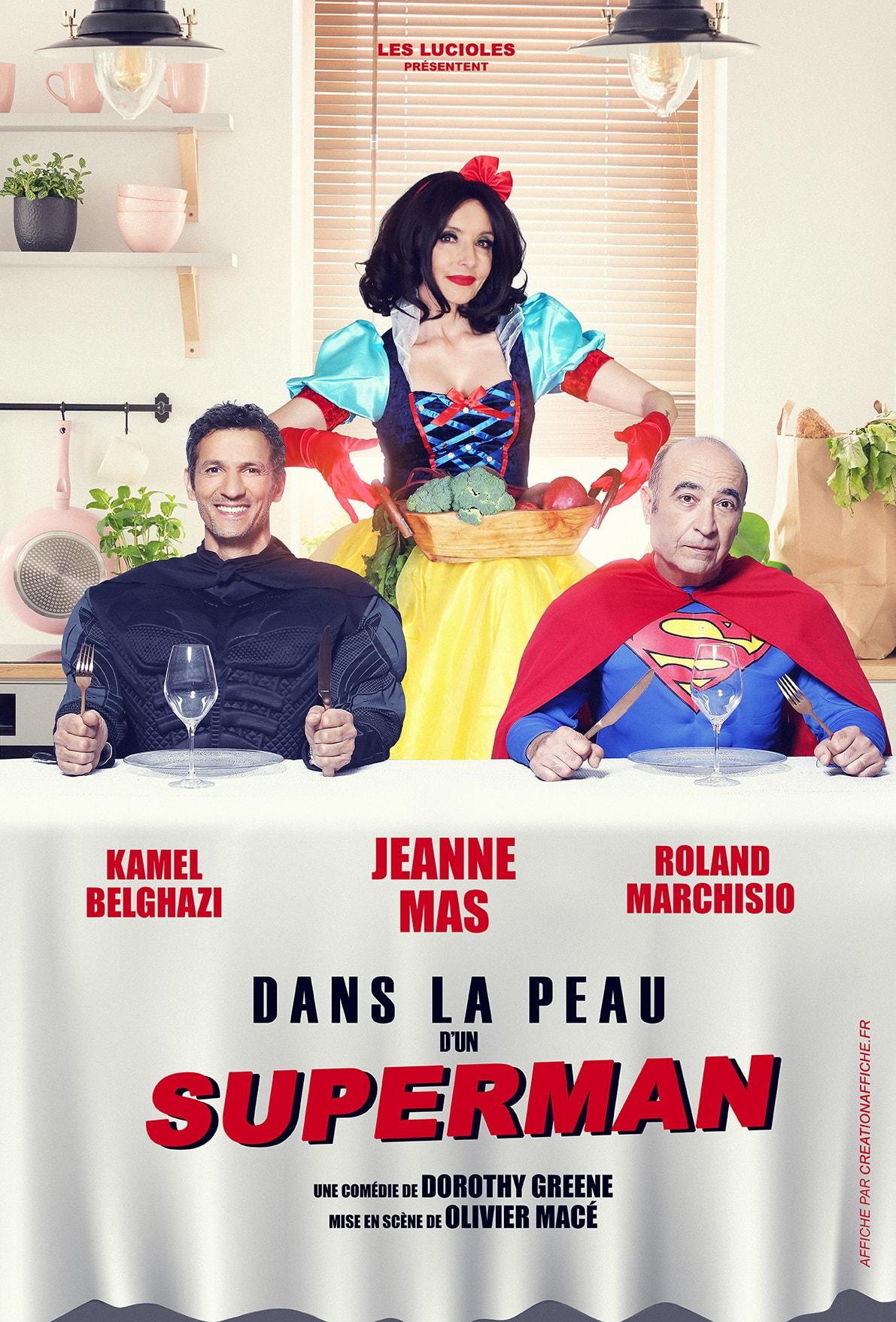 Dans la peau d'un superman Par Olivier Macé affiche pièce de théâtre