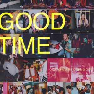 Ocean Park Standoff image cover single Good Time musique