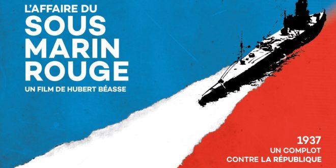 L'affaire du sous-marin rouge (c) Vivement Lundi - France Télévisions affiche documentaire de Hubert Béasse