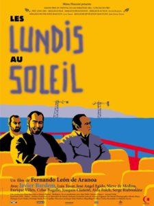 Les lundis au soleil de Fernando León de Aranoa affiche film cinéma