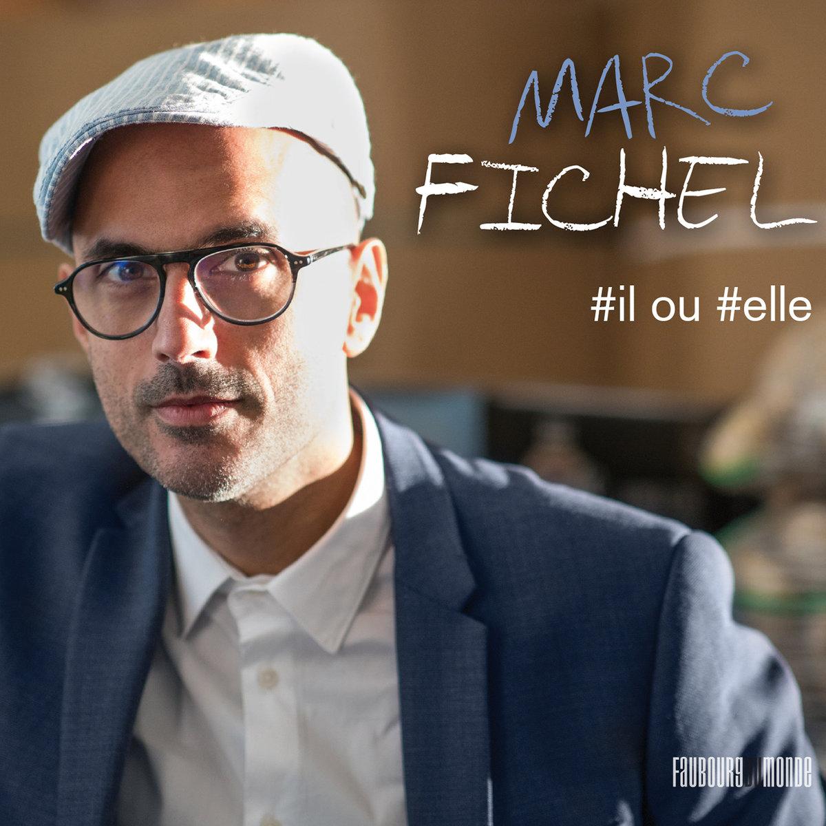 Marc Fichel image pochette cover EP #il ou #elle musique