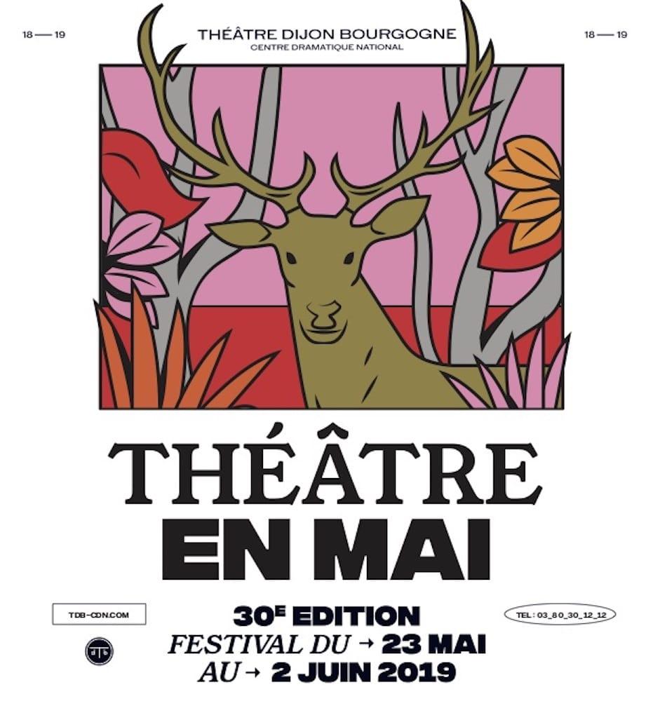 Festival Théâtre en mai 2019 visuel Théâtre Dijon Bourgogne