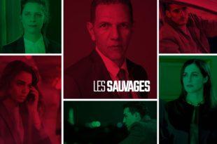 Les Sauvages De Rebecca Zlotowski Et Sabri Louatah Affiche série télé