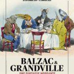 """Exposition """"Balzac & Granville, une fantaisie mordante"""""""