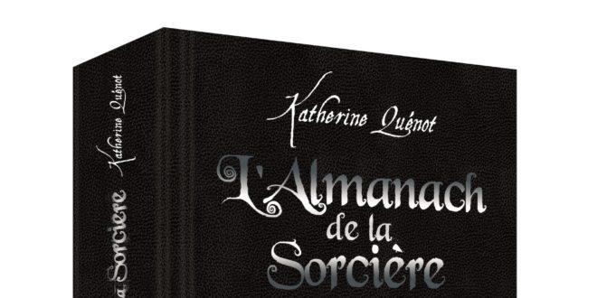 L'almanach de la sorcière de Katherine Quenot image livre