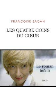 """""""Les quatre coins du coeur"""" de Françoise Sagan roman"""