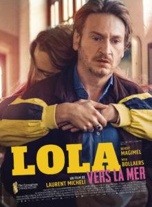 Lola vers la mer de Laurent Micheli affiche film cinéma