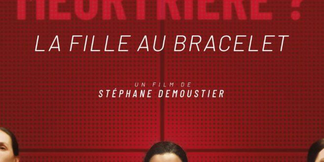 La Fille au bracelet affiche film cinéma