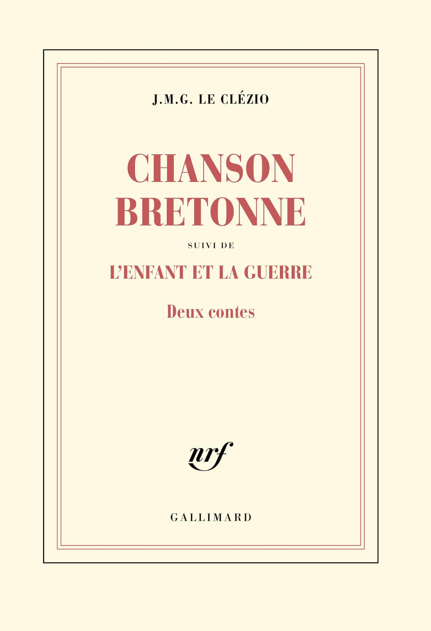 Chanson bretonne suivi de L'enfant et la guerre de J. M. G. Le Clézio image couverture livre 2 contes