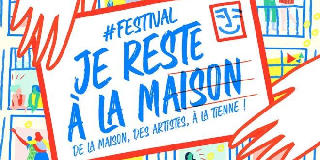 Festival Je Reste à la Maison 2020 en Facebook Live